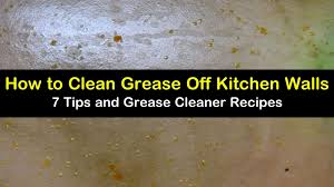 best thing to clean grease kitchen cabinets 7 clever ways to clean grease kitchen walls