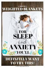 use weighted blankets for better sleep at