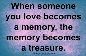 quote in memory of a loved one quotes about of a loved one