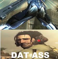 Datass Meme - dat ass meme metal gear rising revengeance by brandonale on deviantart