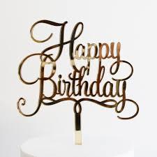 happy birthday cake topper happy birthday cake topper dillon design