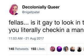 Gay Love Memes - 21 hilarious tweets that perfectly nail how fragile masculinity is