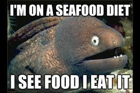 Fish In The Sea Meme - bad joke eel fishing meme gallery fish around