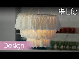 How To Make A Fake Chandelier How To Make A Tassel Chandelier Cbc Life Youtube
