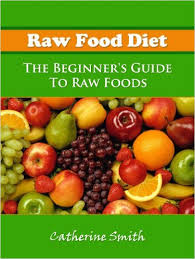amazon com raw food diet ebook catherine smith jason peters