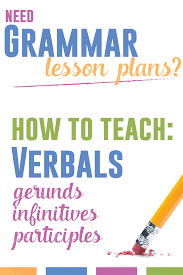 grammar lesson plans verbals language arts classroom