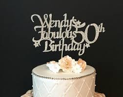 50 and fabulous cake topper 50th birthday cake etsy