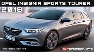 2018 opel insignia wagon 2018 opel insignia sports tourer review rendered price specs