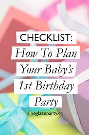 birthday party planner template how to plan your baby s 1st birthday party 1st birthday planning your baby s first birthday is always something special here is a super checklist to help plan your child s first birthday party