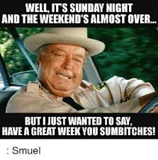 Its Sunday Meme - well its sunday night and the weekend s almostover butijustwanted to