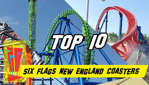 Six Flags Agawam Hours Top 10 Roller Coasters At Six Flags New England Youtube