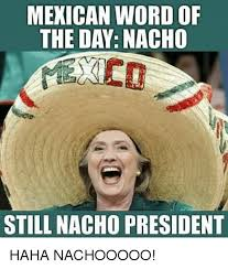 Mexican Meme - 25 best memes about mexican word of the day mexican word of