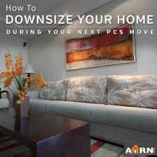 how to downsize how to downsize to a smaller home when you pcs ahrn com