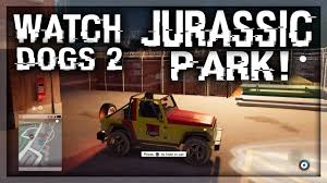 jeep wrangler easter eggs watch dogs 2 jurassic park jeep easter egg tutorial watch dogs