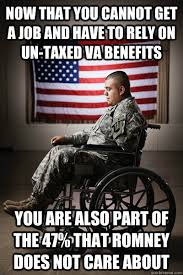 Va Memes - now that you cannot get a job and have to rely on un taxed va