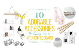 10 adorable accessories for your kitchen pegboard kitchn