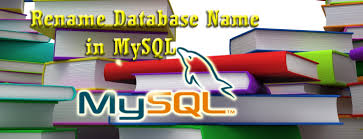 Change Table Name In Mysql How To Change Database Name In Mysql Database Table Datainflow