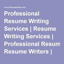 Professional Resume Writers Online Best 25 Professional Resume Writing Service Ideas On Pinterest
