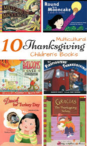 10 multicultural thanksgiving children s books a great