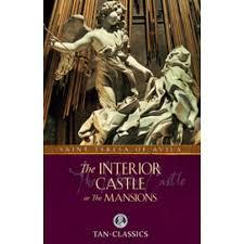 St Teresa Of Avila Interior Castle The Interior Castle Angelus Press