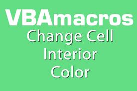 change cell interior color vba macros tutorial ms excel 2007