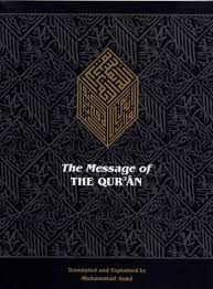 the message of the qur an by muhammad asad the message of the qur an kindle edition by muhammad asad