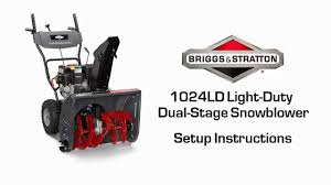 proper set up for your 1024ld light duty dual stage snowblower