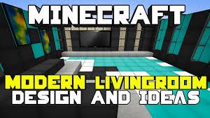 Kitchen Ideas For Minecraft by Minecraft Modern Living Room Designs U0026 Ideas Youtube
