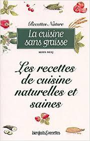 cuisine sans graisse amazon fr la cuisine sans graisse les recettes de cuisine