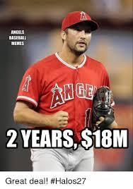 Baseball Memes - angels baseball memes 2 years 18m great deal halos27 baseball