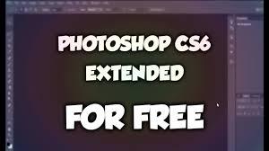 photoshop cs6 gratis full version photoshop cs6 extended for free full version 2017 youtube