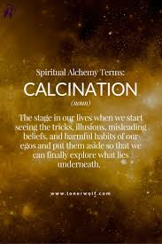 transitions from quote to explanation calcination stage 1 of spiritual alchemy elevate pinterest