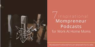 Graphic Design Works At Home 7 Inspirational Mompreneur Podcasts For Work At Home Moms