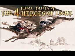 Final Fantasy The 4 Heroes Of Light Final Fantasy The 4 Heroes Of Light E3 2010 Trailer Hd Youtube