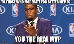 Your Welcome Meme - the best mvp memes memedroid