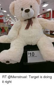 Bear Stuff Meme - 10 giant teddy bear rt target is doing it right meme on me me