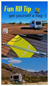 Rv Flag Pole Mount Fun Rv Tip Get Yourself A Flag Love Your Rv