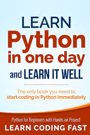 learn python in one day and learn it well python for beginners