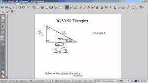 7 3 special right triangles 45 45 90 and 30 60 90 wmv youtube