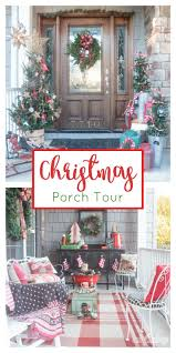 homes decorated for christmas outside best 25 christmas porch decorations ideas on pinterest