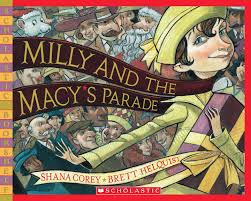 milly and the macy s parade scholastic bookshelf