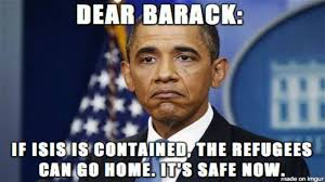 Syria Meme - meme says it all about obama s stance on isis and refugees