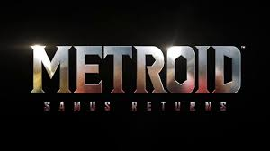 e3 2017 metroid samus returns la presentazione ufficiale e i