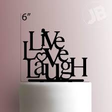 live love laugh love laugh cake topper 225 021