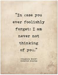 Serendipity Love Quotes by Romantic Quote Poster In Case You Every Foolishly Forget Woolf