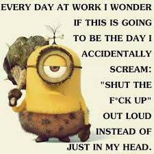 Despicable Me Meme - i think everyone has days like these minions pinterest