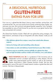the gluten free nutrition guide tricia thompson 9780071545419