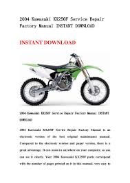 2004 kawasaki kx250 f service repair factory manual instant download