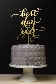 best cake toppers cake topper best day wedding cake topper gold 2055372