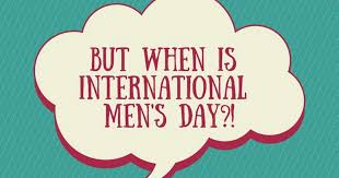 men s when is international men s day 2018 what is the meaning behind